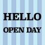 HELLO OPEN DAY!